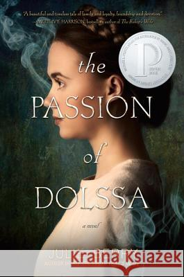 The Passion of Dolssa Julie Gardner Berry 9780451469922