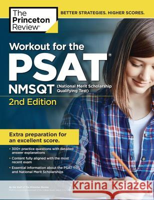 Workout for the Psat/Nmsqt, 2nd Edition Princeton Review 9780451487179