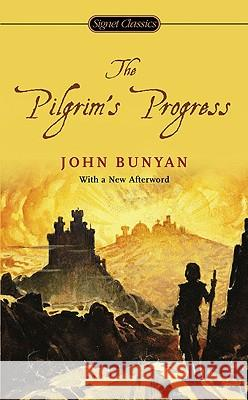 The Pilgrim's Progress John Bunyan Roger Lundin 9780451531292