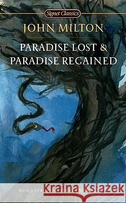 Paradise Lost and Paradise Regained John Milton Christopher Ricks Fay Weldon 9780451531643
