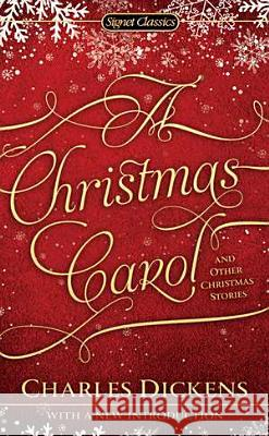 A Christmas Carol and Other Christmas Stories Charles Dickens Gerald Charles Dickens 9780451532022