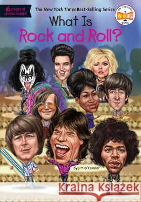 What Is Rock and Roll? Jim O'Connor Gregory Copeland 9780451533814