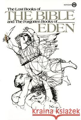 The Lost Books of the Bible and the Forgotten Books of Eden Anonymous                                Plume 9780452009448