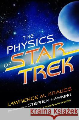 The Physics of Star Trek Lawrence Krauss Stephen Hawking 9780465002047 Perseus Books Group