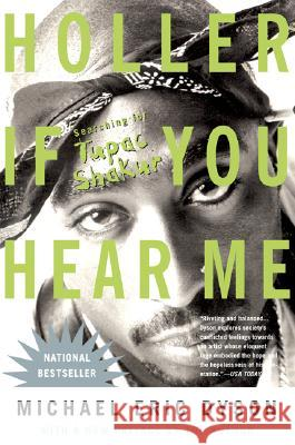 Holler If You Hear Me (2006) Michael Eric Dyson 9780465017287