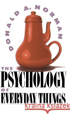 The Psychology of Everyday Things. Dinge des Alltags, engl. Ausgabe Donald A. Norman Norman 9780465067091