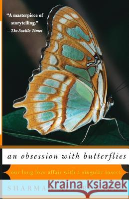 An Obsession with Butterflies: Our Long Love Affair with a Singular Insect Sharman Apt Russell 9780465071609