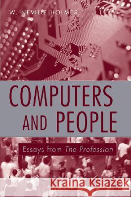 Computers and People W. Neville Holmes 9780470008591