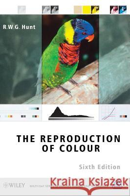 The Reproduction of Colour R. W. G. Hunt 9780470024256