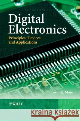 Digital Electronics: Principles, Devices and Applications Anil Kumar Maini 9780470032145