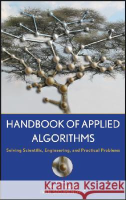 Handbook of Applied Algorithms: Solving Scientific, Engineering and Practical Problems Amiya Nayak Ivan Stojmenović 9780470044926