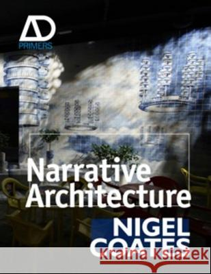 Narrative Architecture Nigel Coates 9780470057445 0