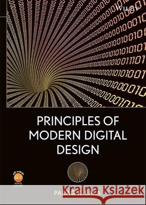 Principles of Modern Digital Design [With DVD ROM] Parag K. Lala 9780470072967