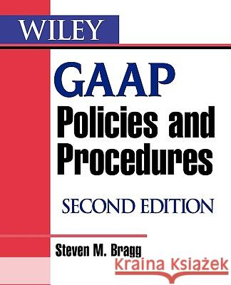Wiley GAAP Policies and Procedures Steven M. Bragg 9780470081839