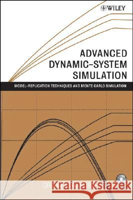 Advanced Dynamic-system Simulation : Model-replication Techniques and Monte Carlo Simulation Granino Arthur Korn 9780470081884