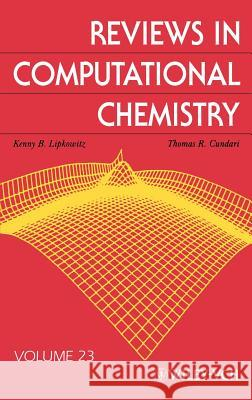 Reviews in Computational Chemistry Kenny B. Lipkowitz Thomas R. Cundari Donald B. Boyd 9780470082010