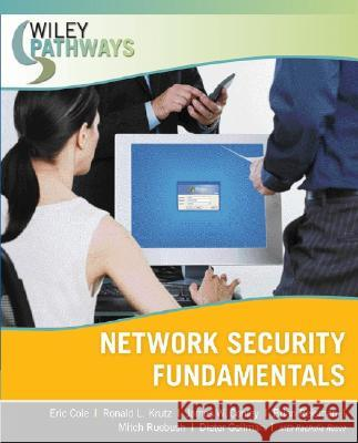 Wiley Pathways Network Security Fundamentals Eric Cole Ronald L. Krutz James Conley 9780470101926
