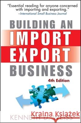 Building an Import/Export Business Kenneth D. Weiss 9780470120477