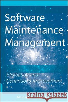 Software Maintenance Management: Evaluation and Continuous Improvement Alain April Alain Abran 9780470147078