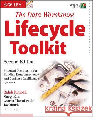 The Data Warehouse Lifecycle Toolkit Ralph Kimball 9780470149775