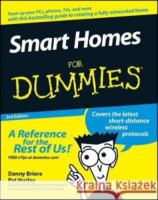 Smart Homes for Dummies Danny Briere Pat Hurley 9780470165676
