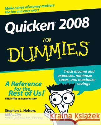 Quicken 2008 for Dummies Stephen L. Nelson 9780470174739