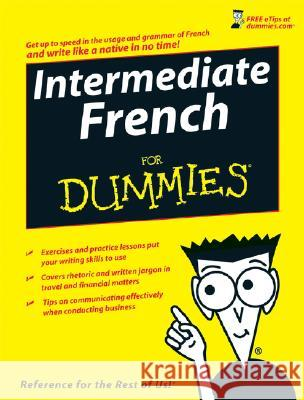 Intermediate French for Dummies Laura Lawless 9780470187685