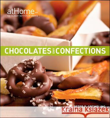 Chocolates and Confections Peter P. Greweling 9780470189573