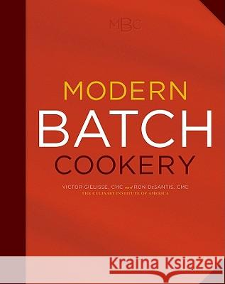 Modern Batch Cookery Victor Gielisse The Culinary Institute of America (CIA) 9780470290484