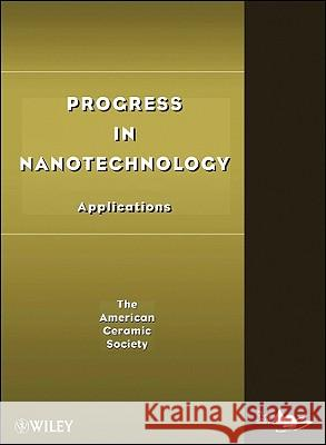 Progress in Nanotechnology: Applications Acers 9780470408407