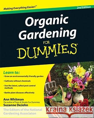 Organic Gardening For Dummies The National Gardening Association 9780470430675