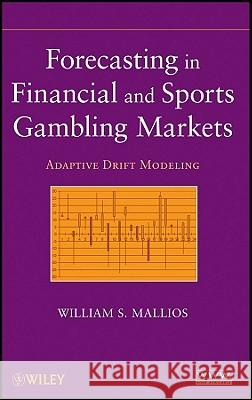 Financial and Sports Gambling William S. Mallios   9780470484524