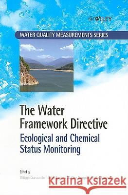 The Water Framework Directive: Ecological and Chemical Status Monitoring Philippe Quevauviller Ulrich Borchers Clive Thompson 9780470518366