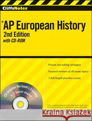 Cliffsnotes AP European History [With CDROM] Michael J. Romano 9780470551004