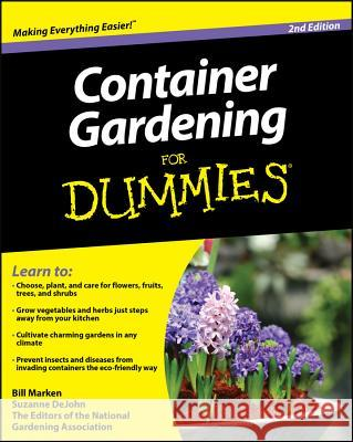 Container Gardening For Dummies Consumer Dummies 9780470577059