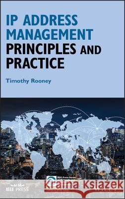 IP Address Management: Principles and Practice Timothy Rooney   9780470585870
