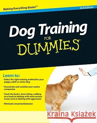 Dog Training for Dummies  Volhard 9780470600290