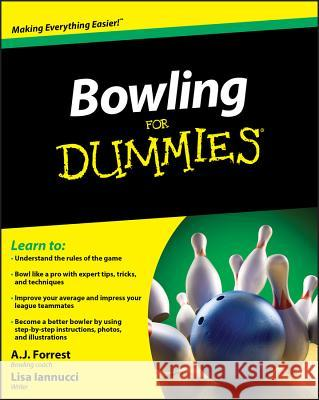 Bowling For Dummies A J Forrest 9780470601594