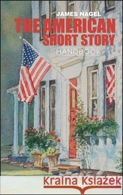 The American Short Story Handbook Nagel 9780470655412