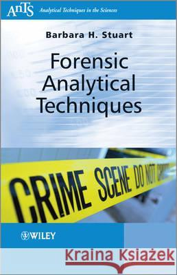 Forensic Analytical Techniques  9780470687277