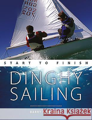 Dinghy Sailing Barry Pickthall 9780470697542