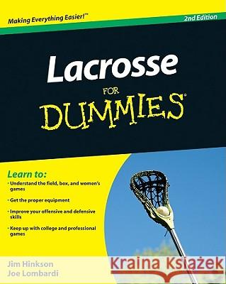Lacrosse For Dummies  Hinkson 9780470738559
