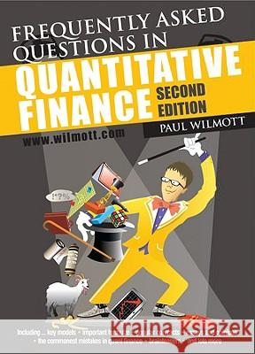 Frequently Asked Questions in Quantitative Finance Paul Wilmott 9780470748756