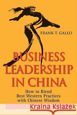 Business Leadership in China R Frank Gallo   9780470827307