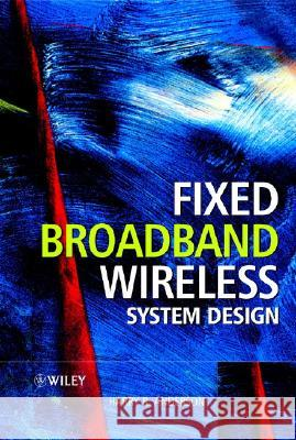 Fixed Broadband Wireless System Design Harry R. Anderson 9780470844380