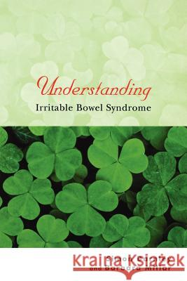 Understanding Irritable Bowel Syndrome Simon Darnley Barbara Millar 9780470844960