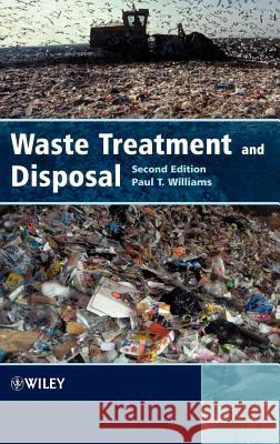 Waste Treatment and Disposal Paul T. Williams 9780470849125