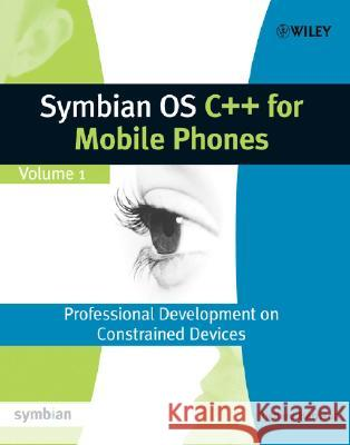 Symbian OS C++ for Mobile Phones [With CDROM] Richard Harrison Phil Northam 9780470856116