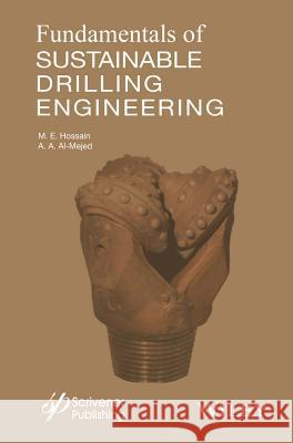 Fundamentals of Sustainable Drilling Engineering Nazli Hossain Al-Majed 9780470878170