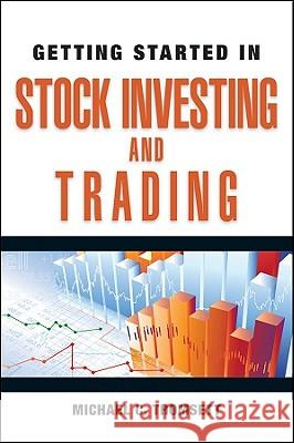 Getting Started in Stock Investing and Trading Michael C. Thomsett   9780470880777